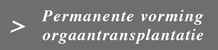 Permanente vorming orgaantransplantatie in UZ Leuven